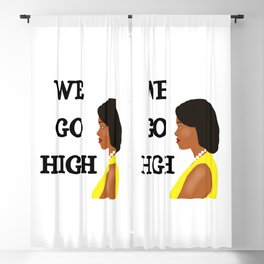 Michelle Obama We Go High Blackout Curtain