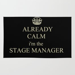 Keep Calm (Stage Manager Edition) Rug