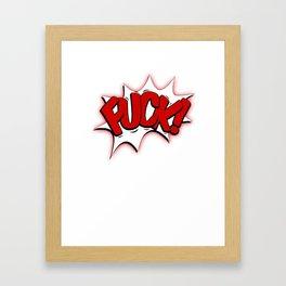 FUCK Framed Art Print