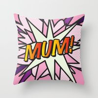 comic book Throw Pillows featuring Comic Book MUM! by Thisisnotme