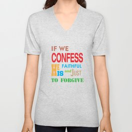 Awesome & Great Confess Tshirt If we confess Unisex V-Neck