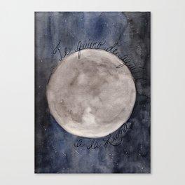 Te quiero de aquí a la Luna Canvas Print