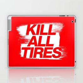 Kill All Tires v1 HQvector Laptop & iPad Skin