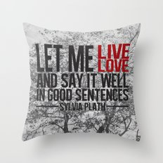 let me live. Throw Pillow