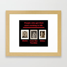 Evil HR - The Road To Dictatorship Framed Art Print