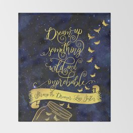 Dream up something wild and improbable. Strange the Dreamer. Throw Blanket