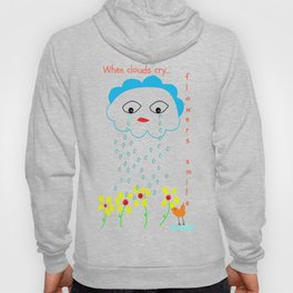 When clouds cry... Hoody