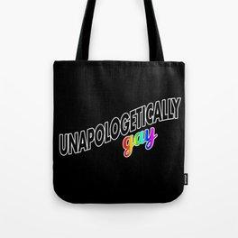 Unapologetically Gay Tote Bag