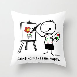 Painting makes me happy. Throw Pillow