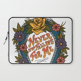 Never Stop Falling For Me Laptop Sleeve