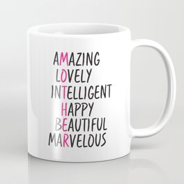 Mother Day Coffee Mug