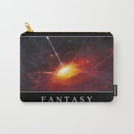 Fantasy: Inspirational Quote and Motivational Poster Carry-All Pouch