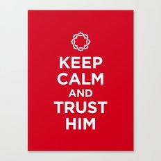 Keep Calm & Trust Him Canvas Print