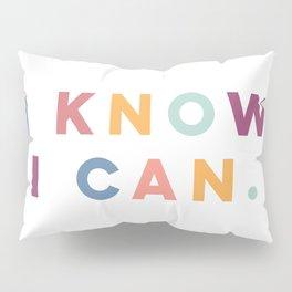 I Know I Can Postive Print Pillow Sham