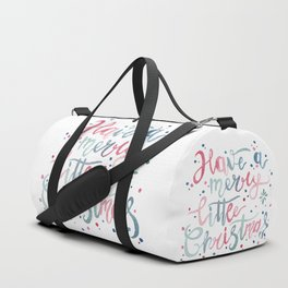 Have a Merry Little Christmas Duffle Bag