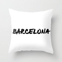 'Barcelona' Spain Hand Letter Type Word Black & White Throw Pillow