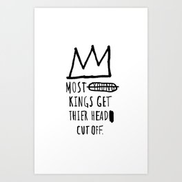 Most Young Kings Art Print