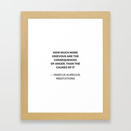 Stoic Inspiration Quotes - Marcus Aurelius Meditations - on anger Framed Art Print