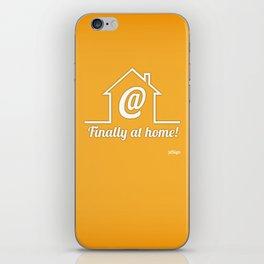 Finally at home iPhone Skin