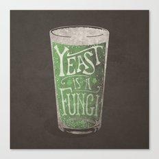 St. Patricks Variation - Yeast is a Fungi Canvas Print