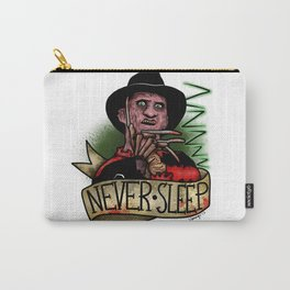 Never Sleep Carry-All Pouch
