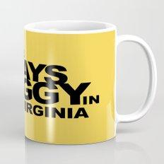 It's Always Muggy in West Virginia by RonkyTonk Mug