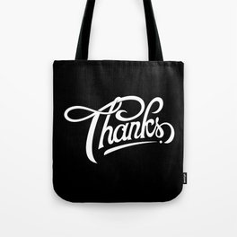 Thanks! Tote Bag