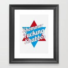 Shommer Fucking Shabbos Framed Art Print