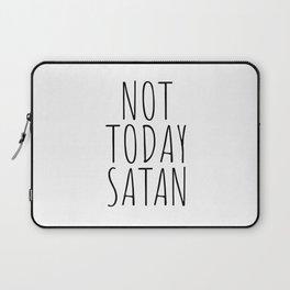 Not today satan Laptop Sleeve