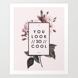 You Look So Cool (The1975) Art Print