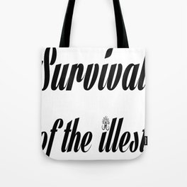 "Barbarica ""Survival of the illest"" (white) Tote Bag"