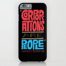 Romney: Corporations Are People iPhone 6s Slim Case
