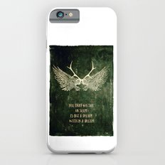 Dream within a Dream Slim Case iPhone 6s