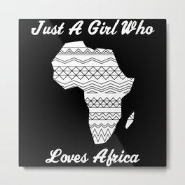 Africa Love Saying Gift Women Girls Metal Print