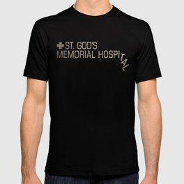 St. God's Memorial Hospital T-shirt