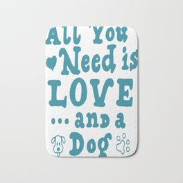 All You Need Is Love And A Dog Bath Mat