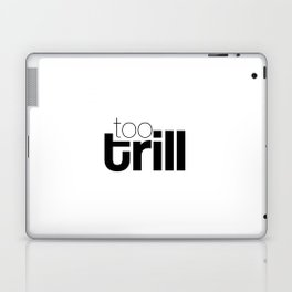 trill Laptop & iPad Skin