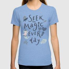 Seek The Magic Mermaid T-shirt