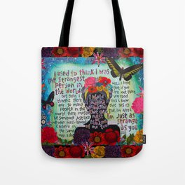 Just Like Me Frida Kahlo Quote Tote Bag