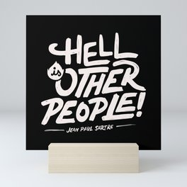 Hell is other people! Mini Art Print
