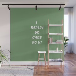 I Care! Wall Mural