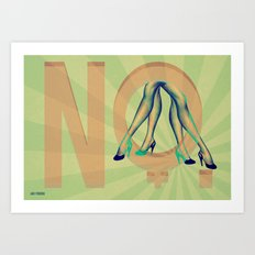 Honey, I said NO Art Print