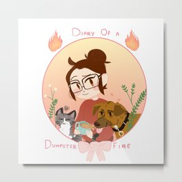 Diary of a dumpster fire Metal Print
