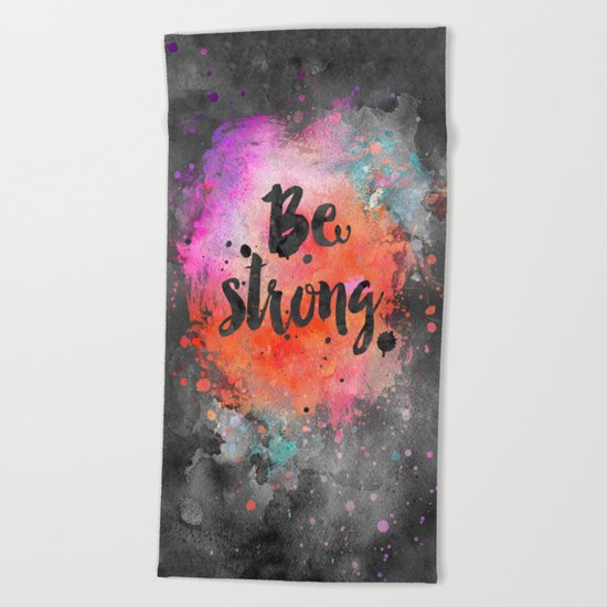 Be strong Beach Towel