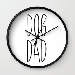 DOG DAD Wall Clock