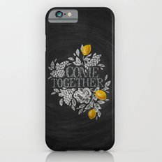Come Together Slim Case iPhone 6s