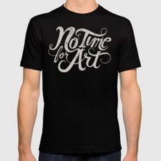 No Time For Art Black LARGE Mens Fitted Tee