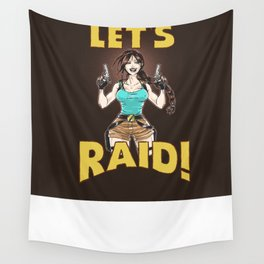 Let's Raid! Wall Tapestry
