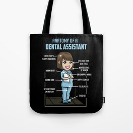 Anatomy Of A Dental Assistant Tote Bag