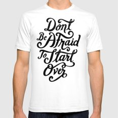 Don't Be Afraid Mens Fitted Tee White SMALL